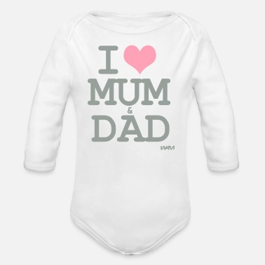 I Love i love mum and dad by wam - Organic Long-Sleeved Baby Bodysuit