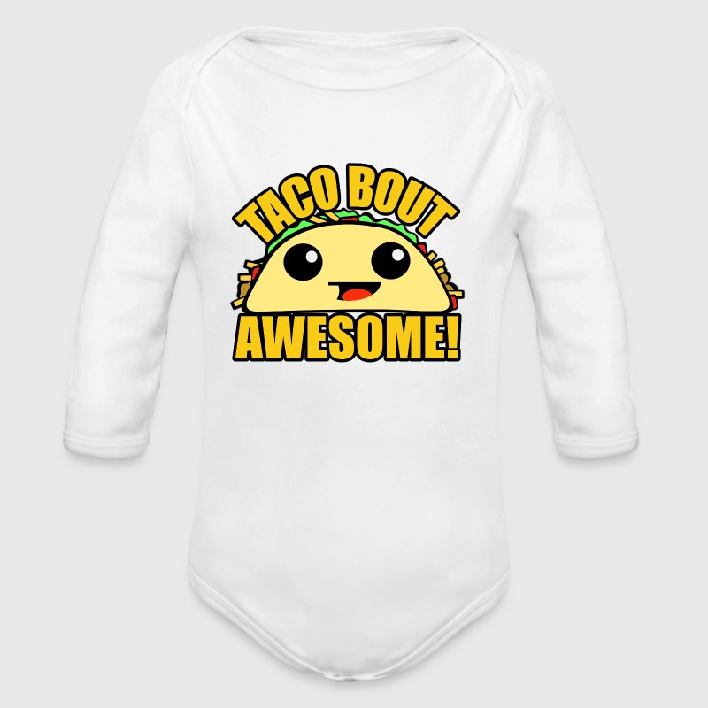 Taco Bout Awesome - Long Sleeve Baby Bodysuit