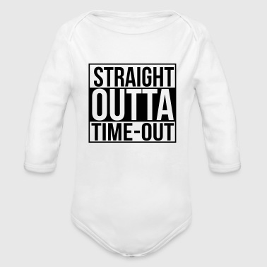 Straight outta time-out - Organic Long Sleeve Baby Bodysuit