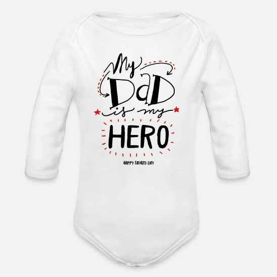 Daddy Baby Clothing - My Dad is my Hero - Organic Long-Sleeved Baby Bodysuit white