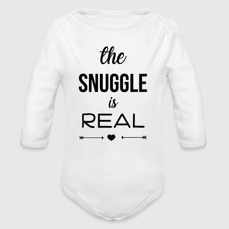 The snuggle is real - Organic Long Sleeve Baby Bodysuit