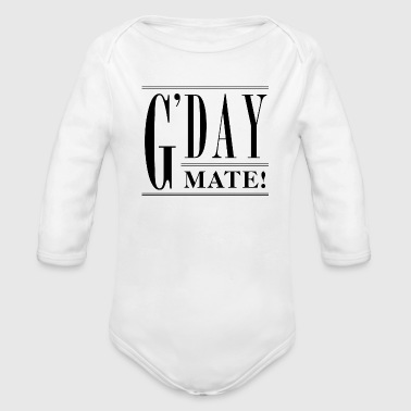 G'day, mate! - Organic Long Sleeve Baby Bodysuit