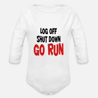 Dash Log off - Shut down - Go run - Organic Long-Sleeved Baby Bodysuit
