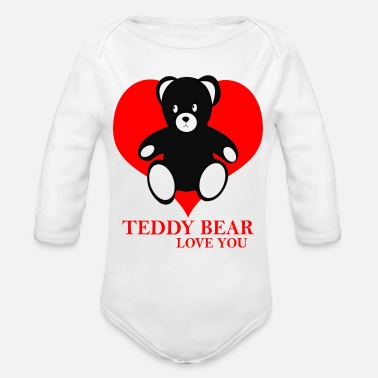 Streaker Teddy bear love you heart Valentines day - Organic Long Sleeve Baby Bodysuit