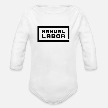 Labor Manual Labor - Organic Long Sleeve Baby Bodysuit