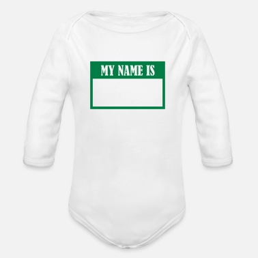 Name my name is_3_g1 - Organic Long-Sleeved Baby Bodysuit
