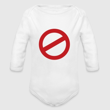 prohibition sign - Organic Long Sleeve Baby Bodysuit