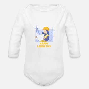 Woman Laborer Happy Labor Day Woman Engineer - Organic Long-Sleeved Baby Bodysuit