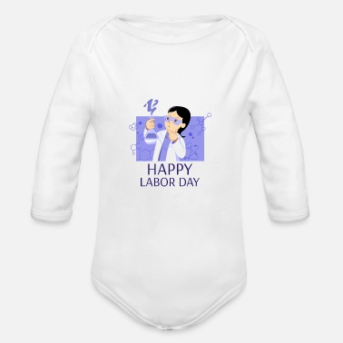 Woman Laborer Happy Labor Day Woman Scientist - Organic Long-Sleeved Baby Bodysuit