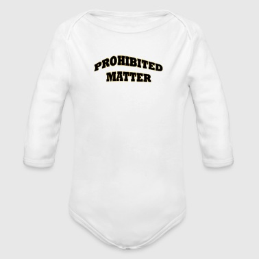 Prohibited Matter Shirts and Pins - Organic Long Sleeve Baby Bodysuit