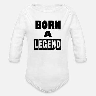 Born Legends born a legend - Organic Long Sleeve Baby Bodysuit