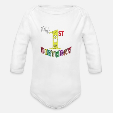 First my 1 st birthday - Organic Long-Sleeved Baby Bodysuit