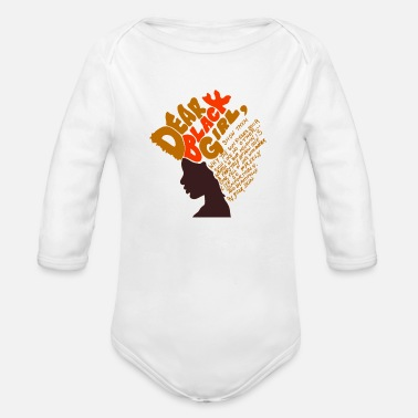 Hot Girl Dear Black girl Title Creativity Text Quotes - Organic Long-Sleeved Baby Bodysuit