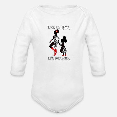 Daughter Like mother like daughter - Organic Long-Sleeved Baby Bodysuit