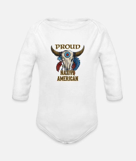 Proud Baby One Pieces - Proud Native American - Organic Long-Sleeved Baby Bodysuit white
