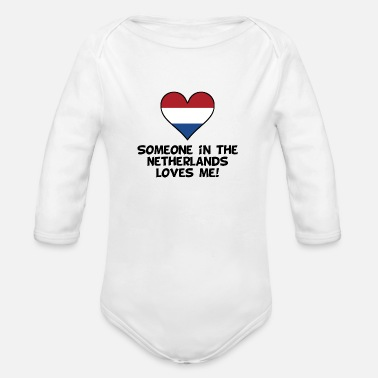 Netherlands Someone In the Netherlands Loves Me - Organic Long-Sleeved Baby Bodysuit