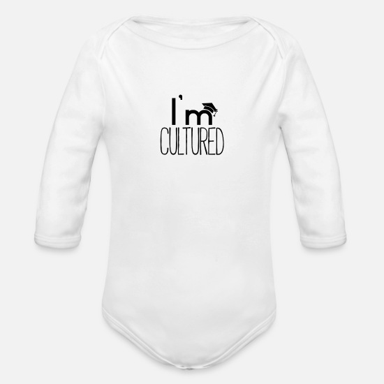 College Baby Clothing - I'm cultured - Organic Long-Sleeved Baby Bodysuit white