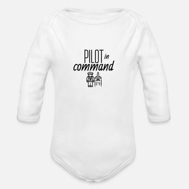 Command Pilot in command - Organic Long-Sleeved Baby Bodysuit