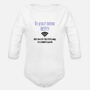 Name Your name is Wi-Fi - Organic Long-Sleeved Baby Bodysuit
