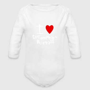 Contemporary Bluegrass I love - Organic Long Sleeve Baby Bodysuit
