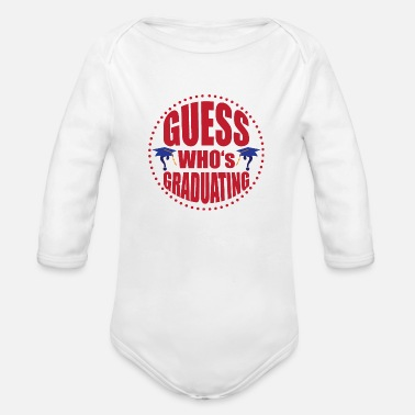 Graduations Guess who's graduating - Organic Long-Sleeved Baby Bodysuit