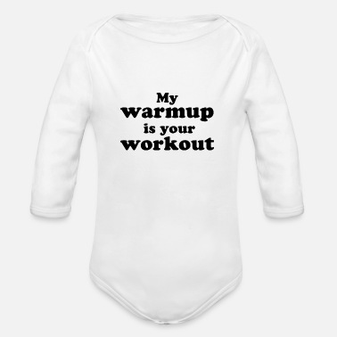 Workout workout - Organic Long-Sleeved Baby Bodysuit