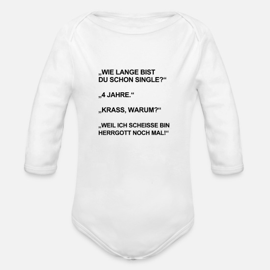 Birthday Baby Clothing - SINGLE BEZIEHUNG MÄNNER SPRÜCHE LUSTIG WITZIG - Organic Long-Sleeved Baby Bodysuit white