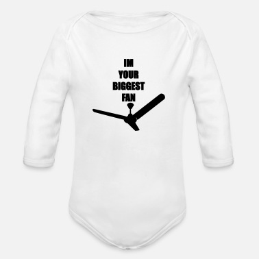 Biggest Fan Im your biggest fan - Organic Long-Sleeved Baby Bodysuit