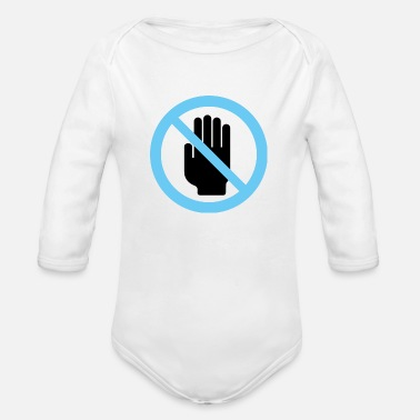 Touch No Not Touch - Organic Long-Sleeved Baby Bodysuit