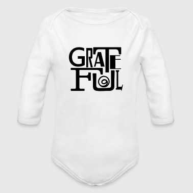 Grateful Dead Grateful - Organic Long Sleeve Baby Bodysuit
