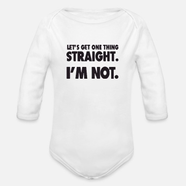 let s get one thing straight - Organic Long-Sleeved Baby Bodysuit