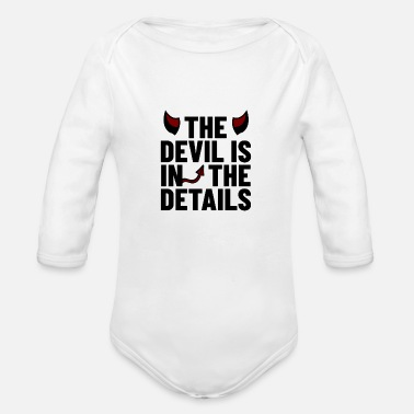 Devils Horn The Devil is in the Details saying with devil horn - Organic Long-Sleeved Baby Bodysuit