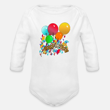 Happy Birthday Happy Birthday - Organic Long Sleeve Baby Bodysuit