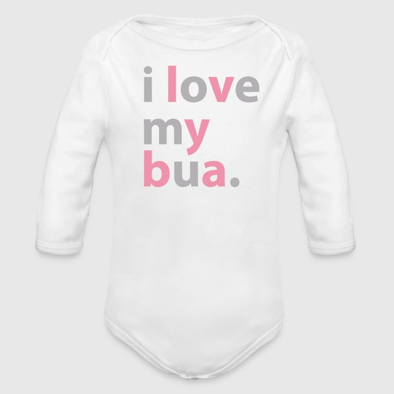 Desi Baby Bodysuit - I love my bua - Organic Long Sleeve Baby Bodysuit