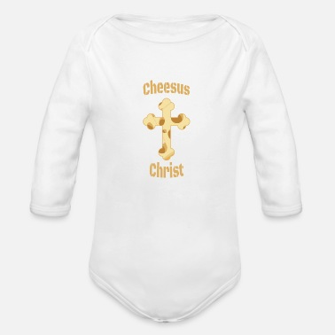 Cheesus Cheesus Christ - Organic Long-Sleeved Baby Bodysuit