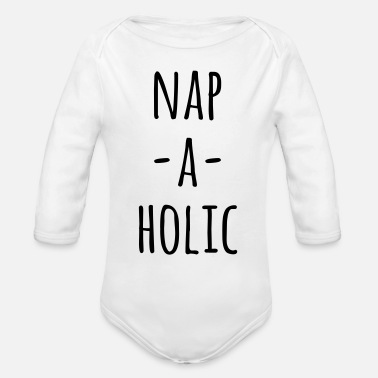 Nap-A-Holic Funny Quote - Organic Long-Sleeved Baby Bodysuit