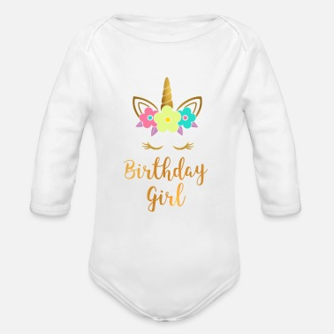 Birthday Unicorn Birthday Girl Romantic birthday gift gold - Organic Long Sleeve Baby Bodysuit