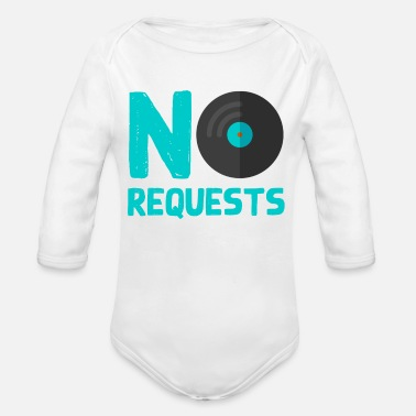 Request No Requests - Organic Long-Sleeved Baby Bodysuit