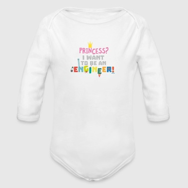 Princess- I want to be an Engnineer S2yb2 - Long Sleeve Baby Bodysuit