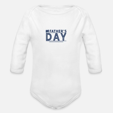 Father's Day Father's Day Father's Day Father's Day - Organic Long-Sleeved Baby Bodysuit