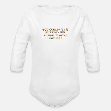 Mother wordtease GOD CREATED MOTHERS quote - Organic Long-Sleeved Baby Bodysuit