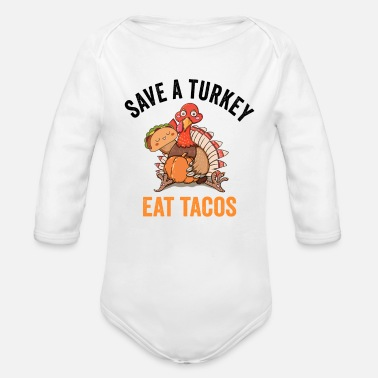 November Girl funny Thanksgiving, Turkey eat pizza tacos instead - Organic Long-Sleeved Baby Bodysuit