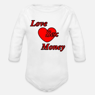 Sexy Love sex money saying gift - Organic Long Sleeve Baby Bodysuit