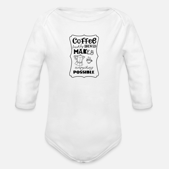 Coffee Bean Baby Clothing - COFFEE FRESHLEY BREWED - Organic Long-Sleeved Baby Bodysuit white