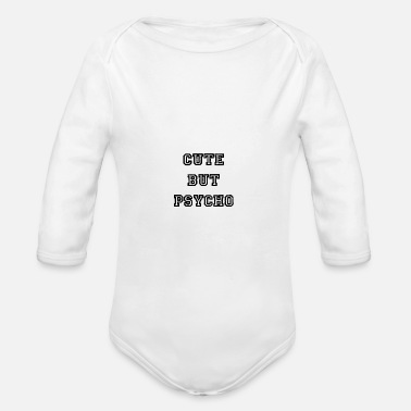 Streetwear cute but psycho - geek - sytler - Streetwear - Organic Long-Sleeved Baby Bodysuit
