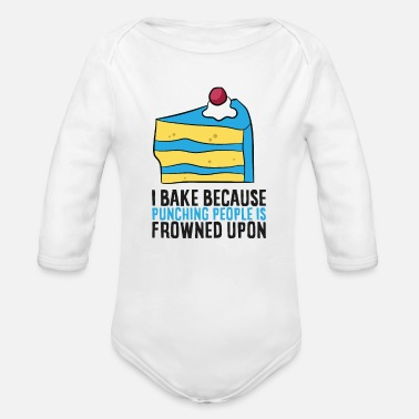 Ak I Bake Because Punching People Is Frowned Upon - Organic Long-Sleeved Baby Bodysuit