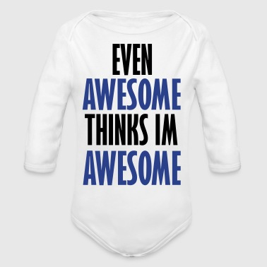 Evening even awesome - Organic Long Sleeve Baby Bodysuit