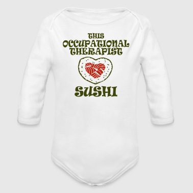 Occupation This occupational therapist - Organic Long Sleeve Baby Bodysuit