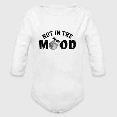 Not in the Mood - Organic Long Sleeve Baby Bodysuit