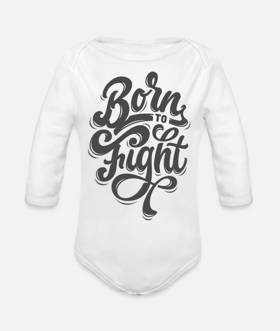 Born To Grill Baby One Pieces - Born To Fight - Organic Long-Sleeved Baby Bodysuit white